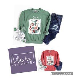 Here comes santa sweatshirt