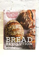 Bread Revolution by Peter Reinhart