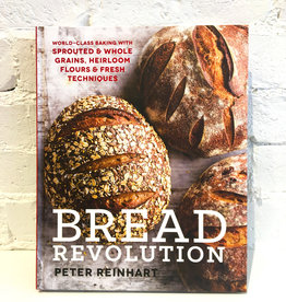 Bread Revolution by Peter Reinhart