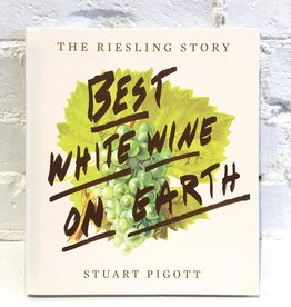 Best White Wine on Earth by Stuart Pigott