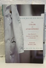 The Color of Atmosphere by Maggie Kozel, MD