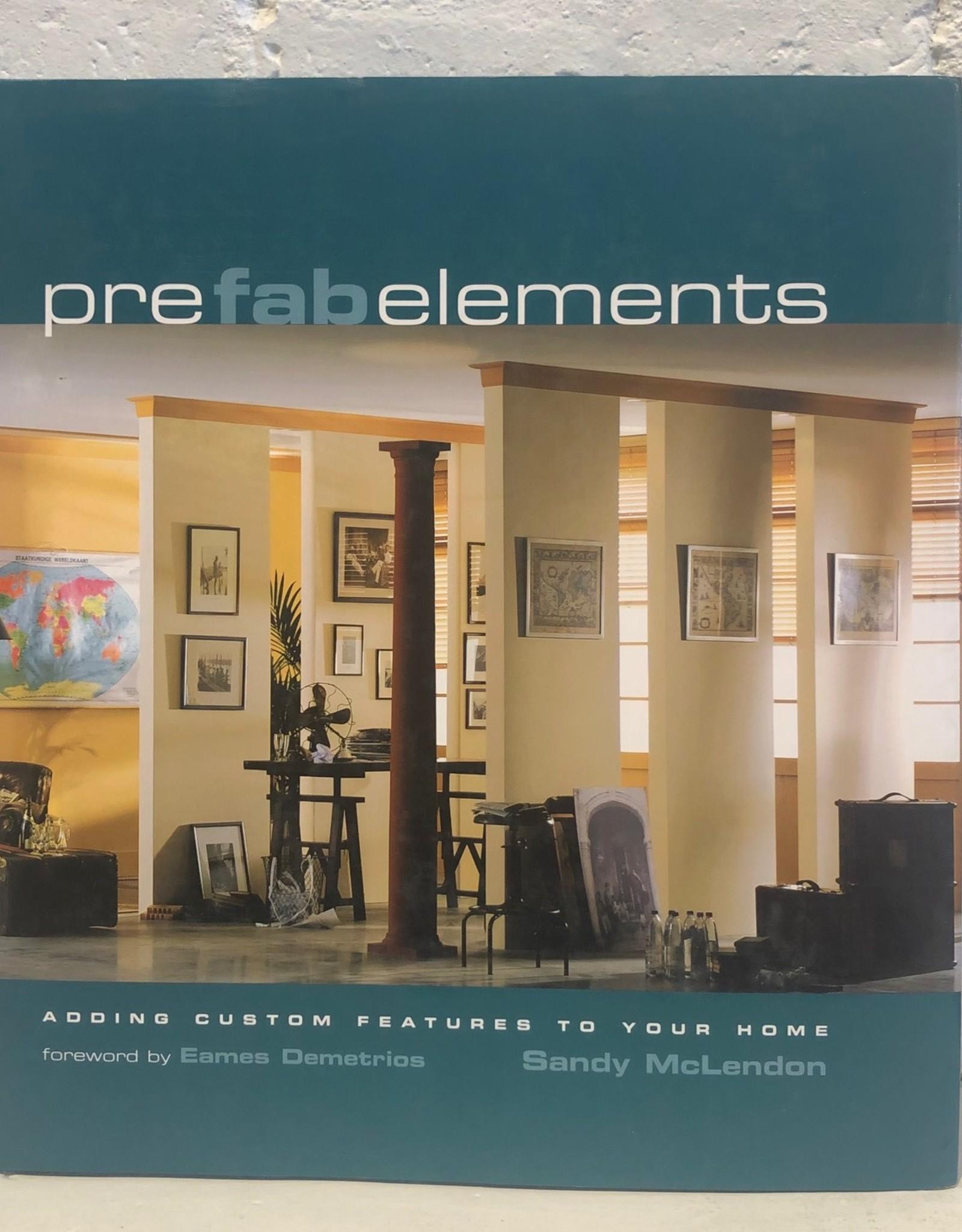 Prefab Elements by Sandy McLendon