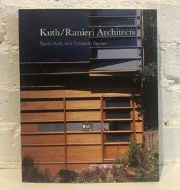 Kuth/Ranieri Architects by Byron Kuth and Elizabeth Ranieri