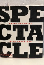 Spectacle by David Rockwell & Bruce Mau