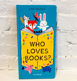 Who Loves Books? by Lizi Boyd