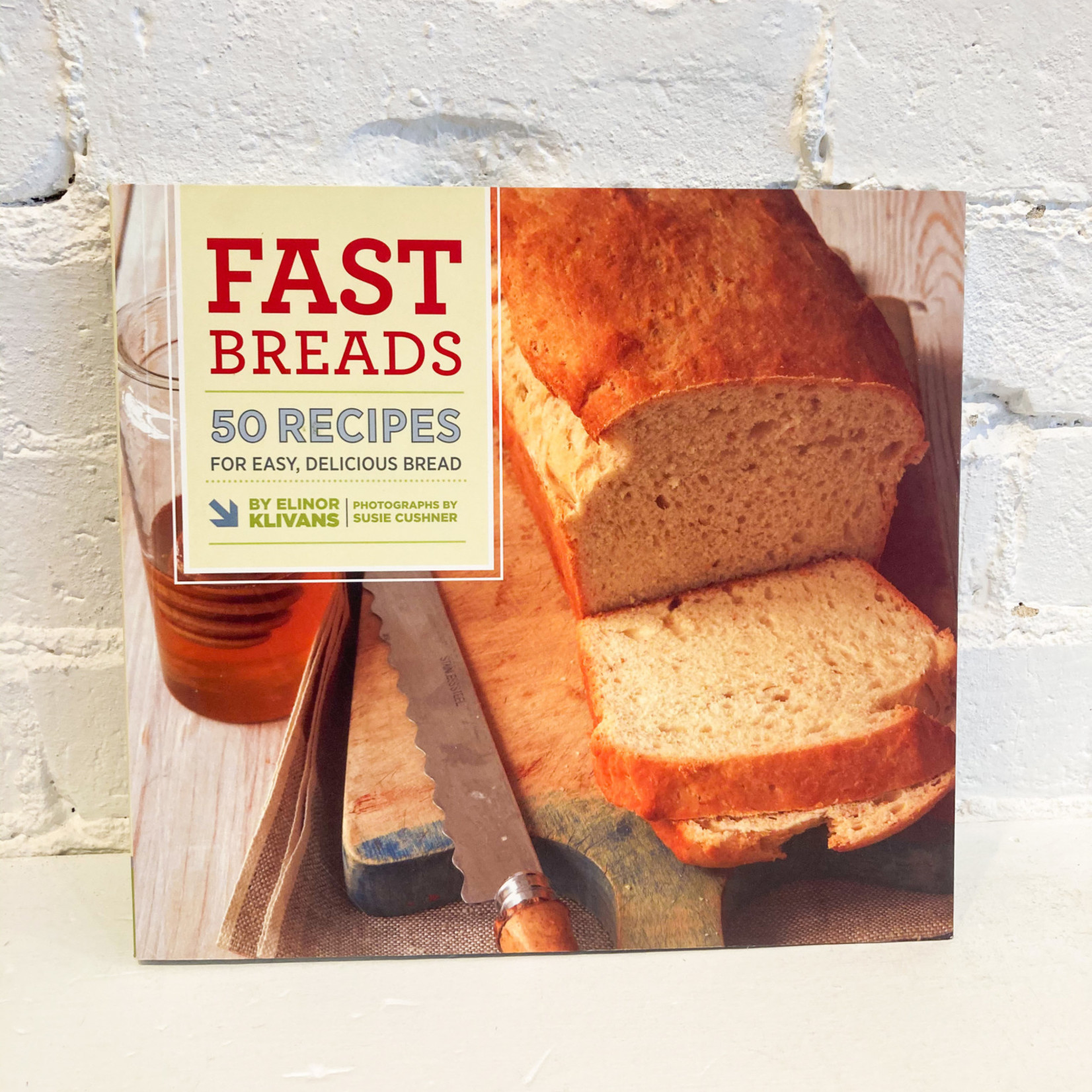Fast Breads by Elinor Klivans