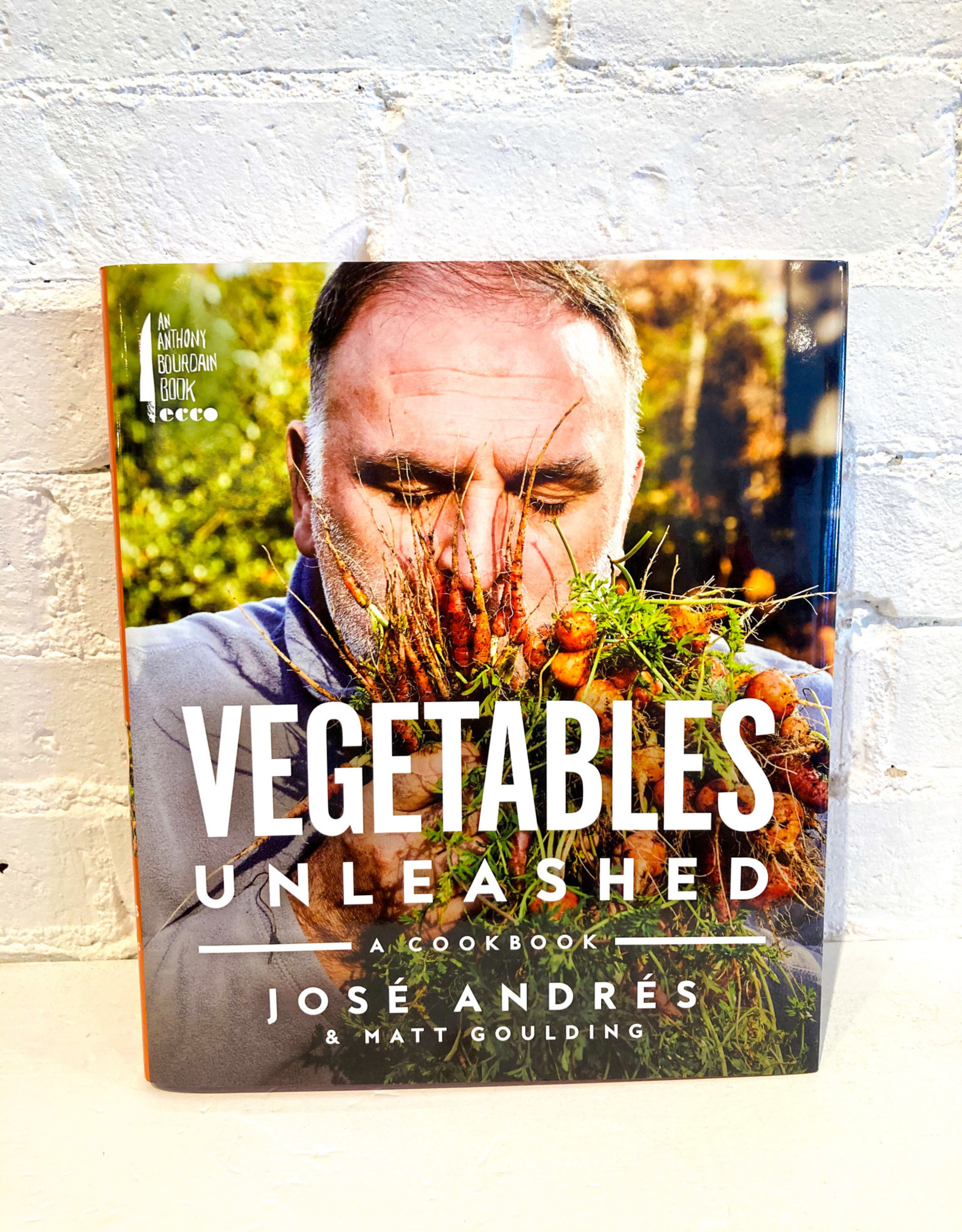Vegetables Unleashed by José Andrés & Matt Goulding