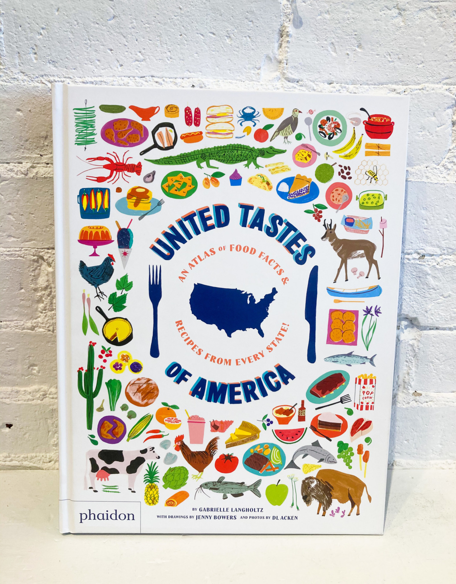 United Tastes of America by Gabrielle Langholtz