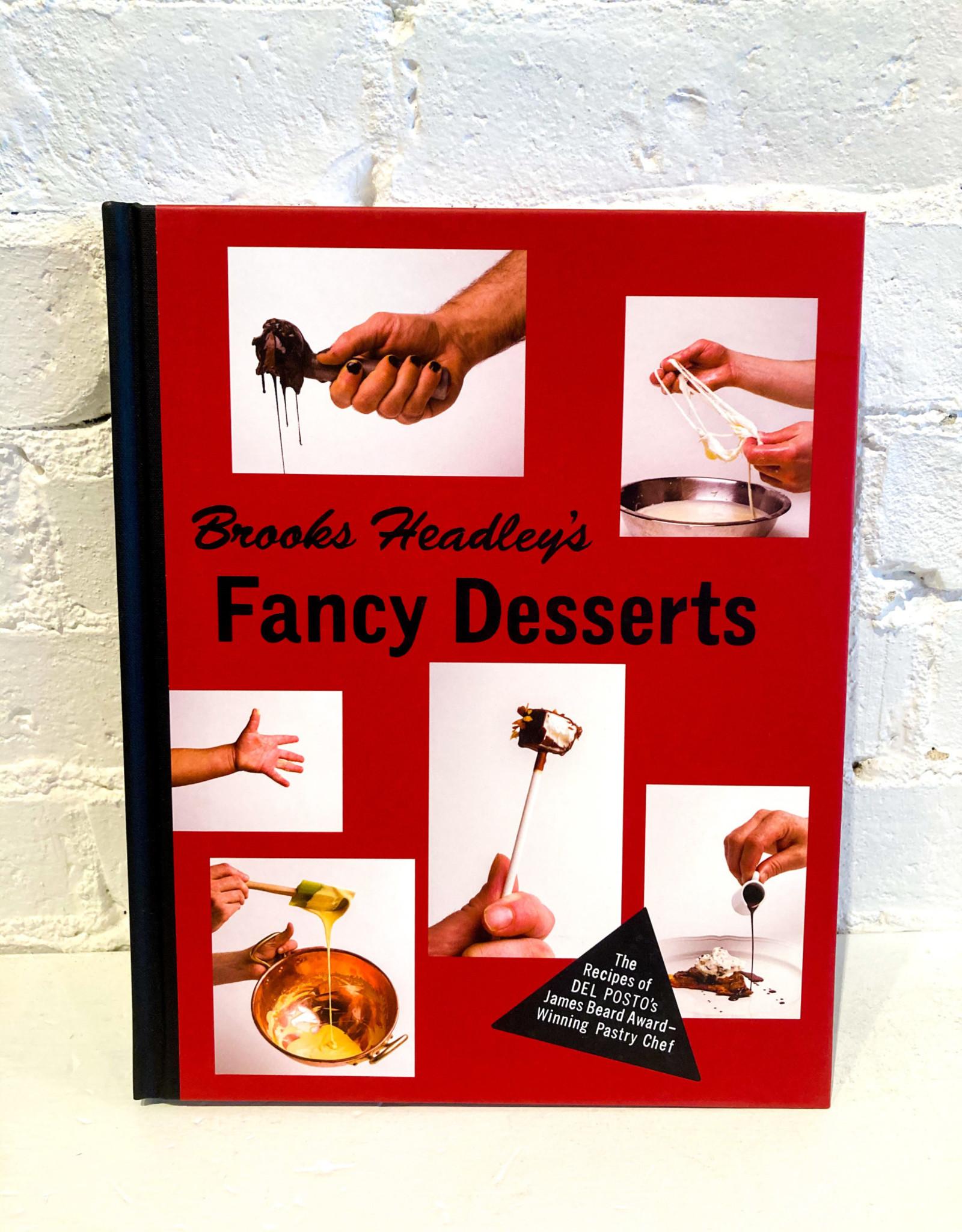 Fancy Desserts by Brooke Headley