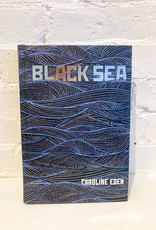 Black Sea by Caroline Eden