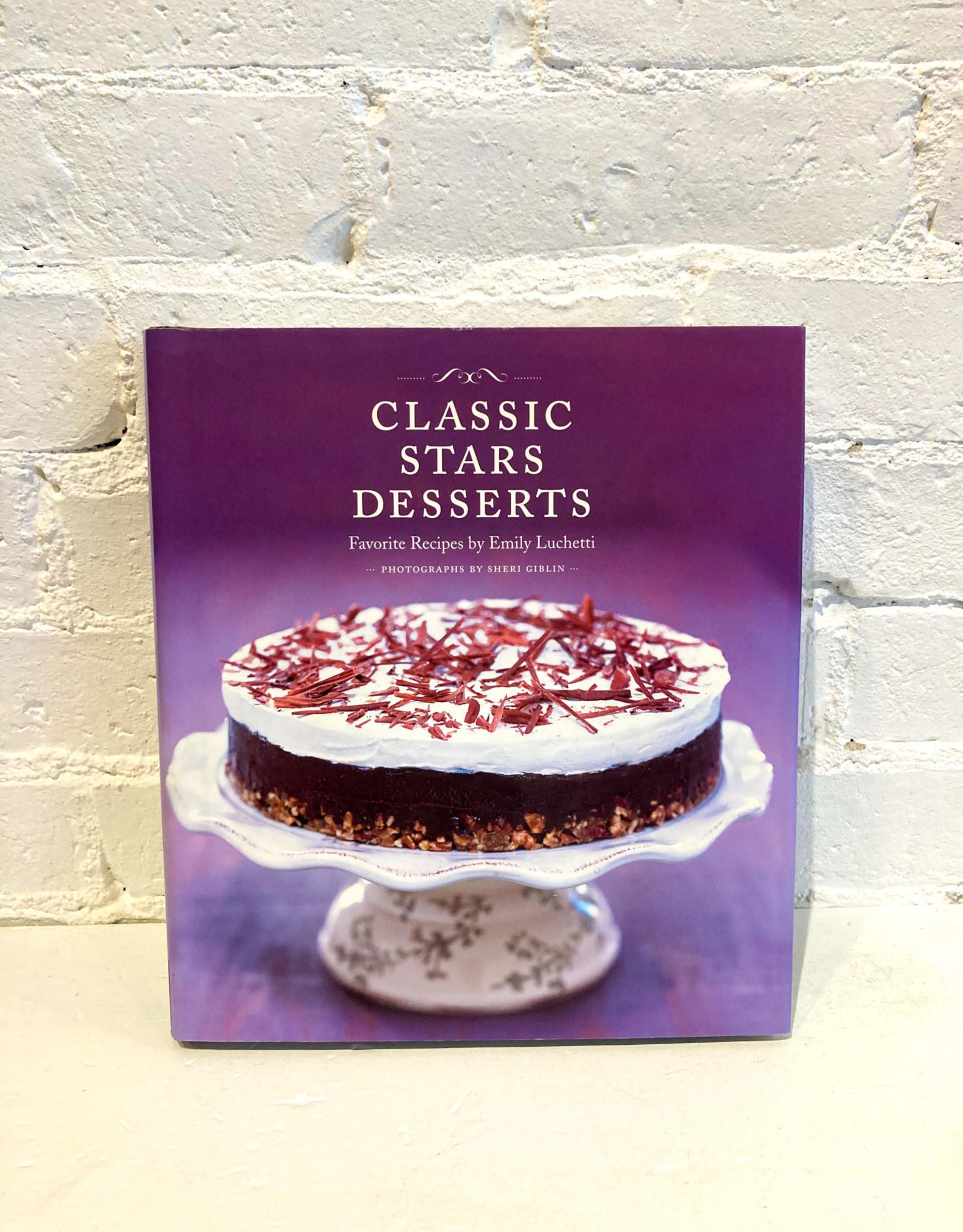 Classic Stars Desserts by Emily Luchetti