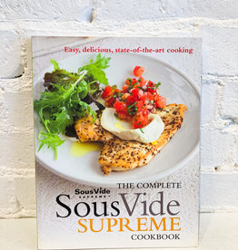 The Complete SousVide Supreme Cookbook