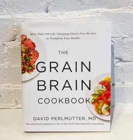 The Grain Brain Cookbook by David Perlmutter, MD
