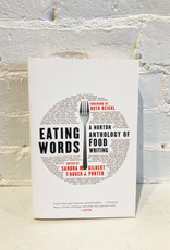 Eating Words: A North Anthology of Food Writing