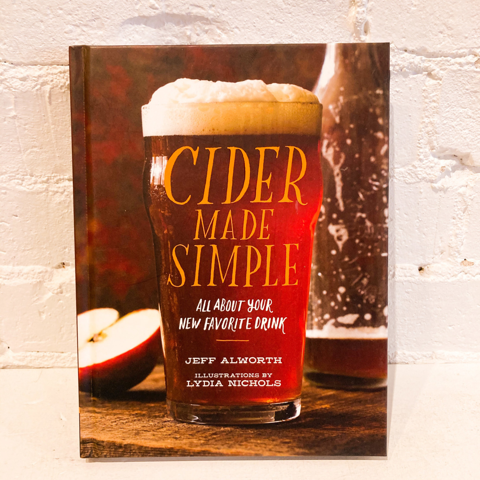 Cider Made Simple by Jeff Alworth
