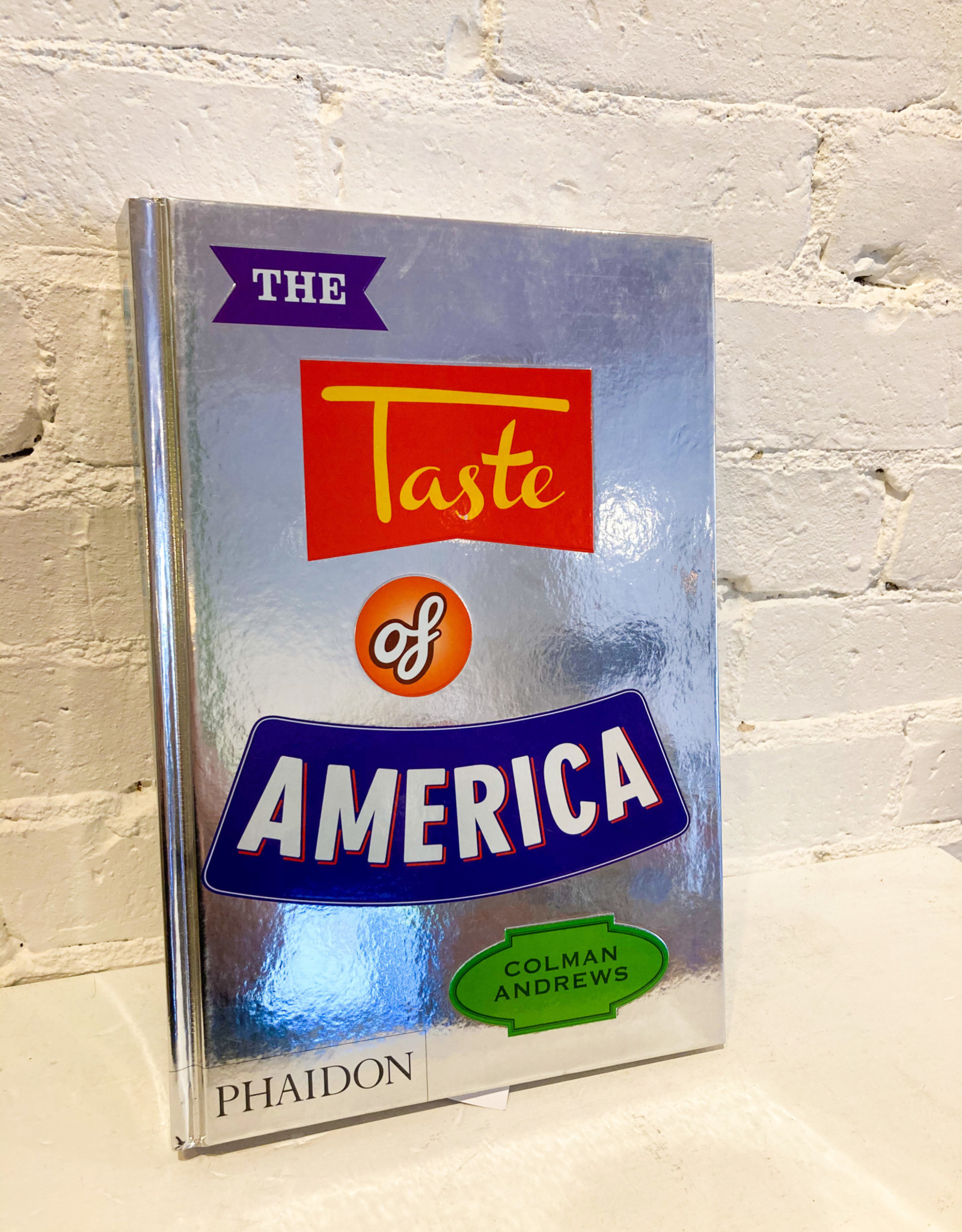 The Taste of America by Colman Andrews