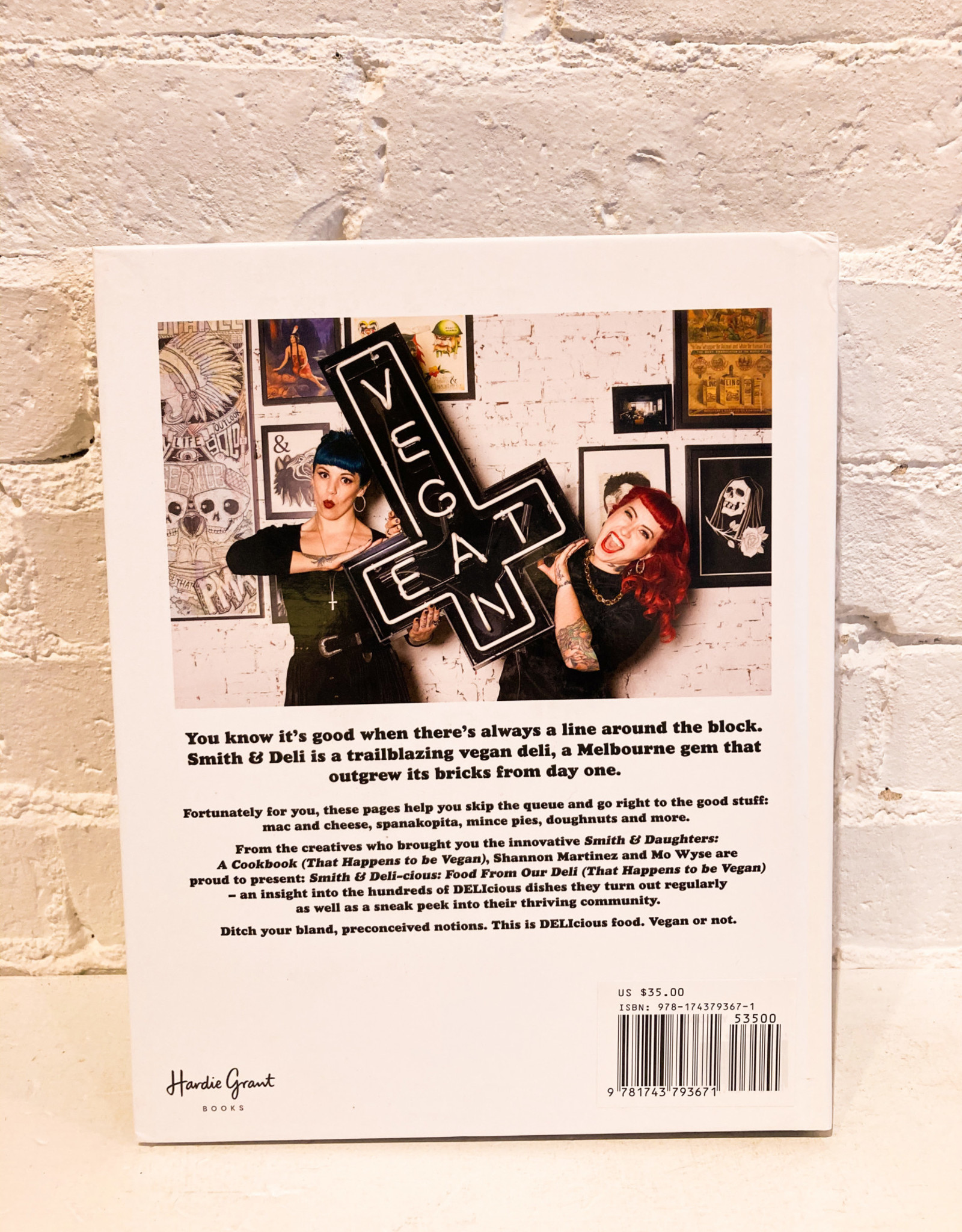 Smith & Deli-cious: Food From our Deli (That Happens to be Vegan) By Shannon Martinez & Mo Wyse