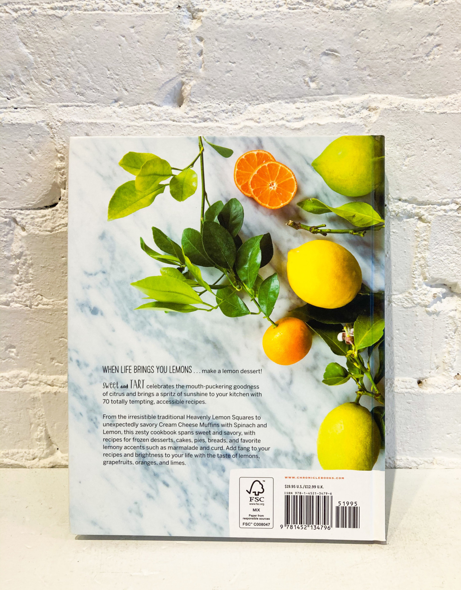 Sweet and Tart: 70 Irresistible Recipes With Citrus by Carla Snyder