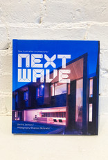 Next Wave: New Australian Architecture by Davina Jackson