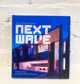 Next Wave: New Australian Architecture by Davina Jackson