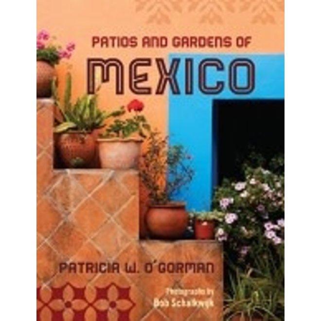 Patios & gardens of Mexico