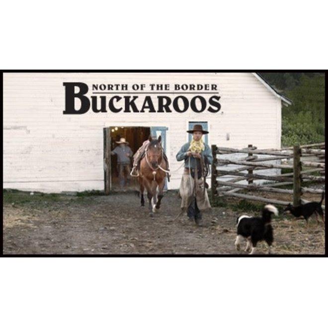 #12 - North of the Border Buckaroos