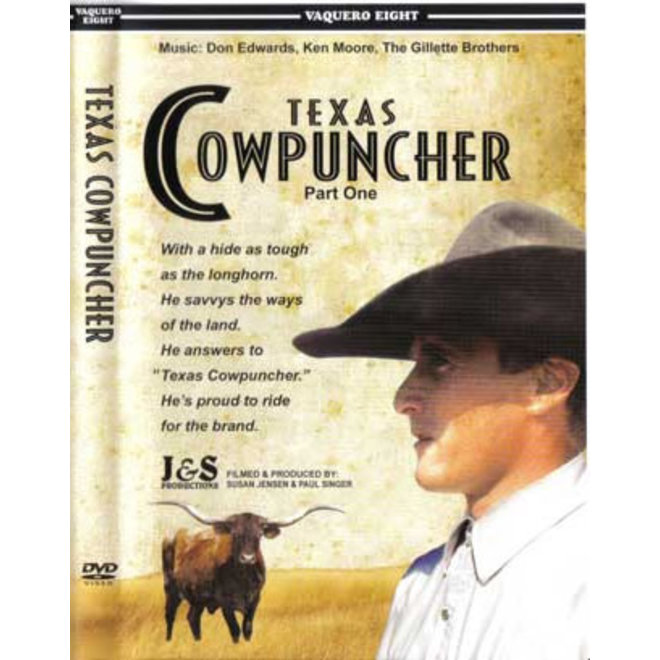 #8 - Texas Cowpuncher Part 1