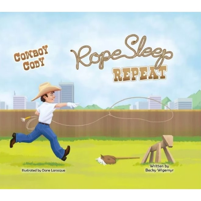 Cowboy Cody Rope Sleep Repeat