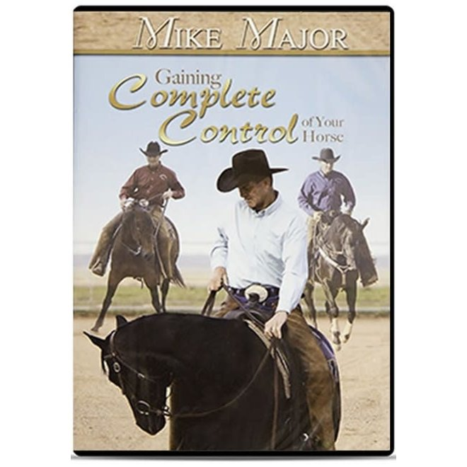 """Mike Major 3 DVD set """"Gaining Complete Control of Your Horse"""
