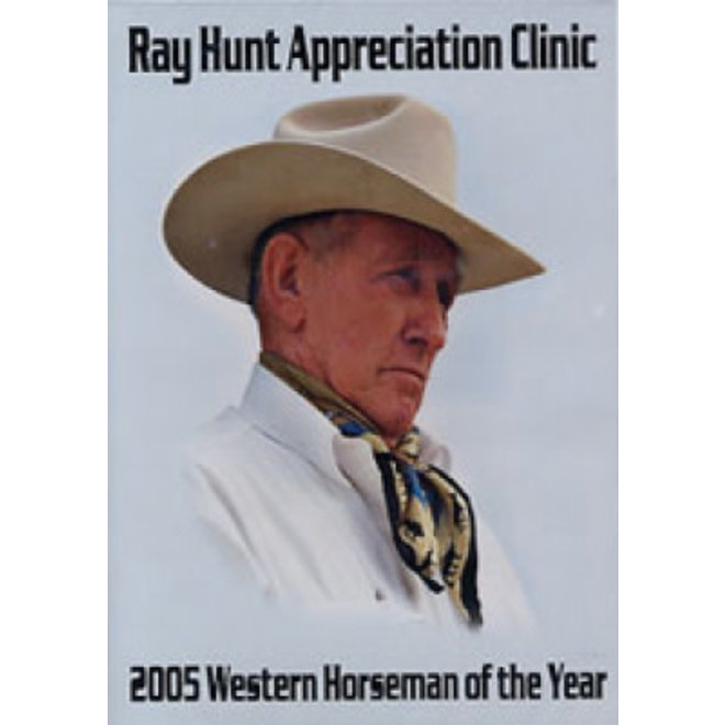 Ray Hunt Appreciation DVD