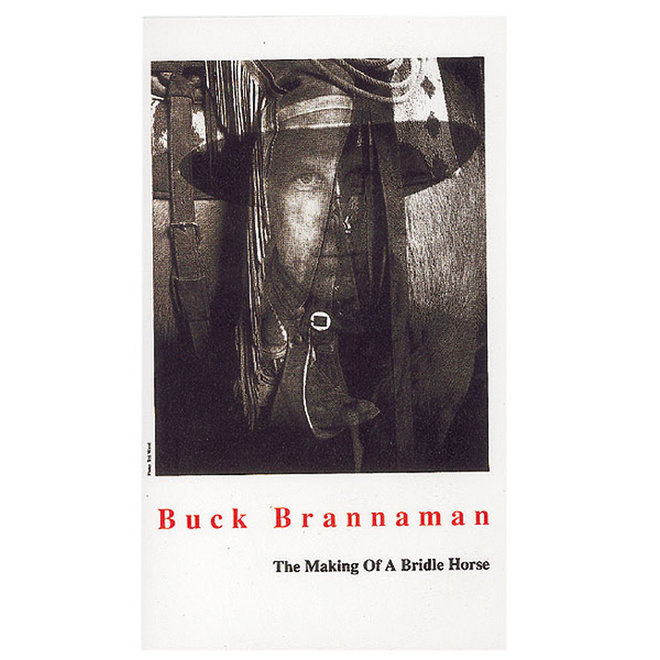 Buck Brannaman Two Rein & The Bridle