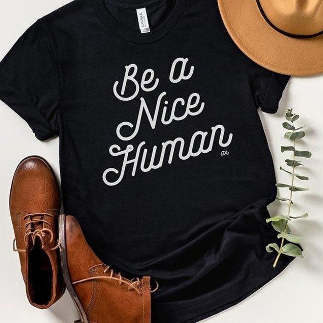 Be Nice Human Tee