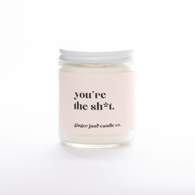 You're the Sh*t | Soy Candle