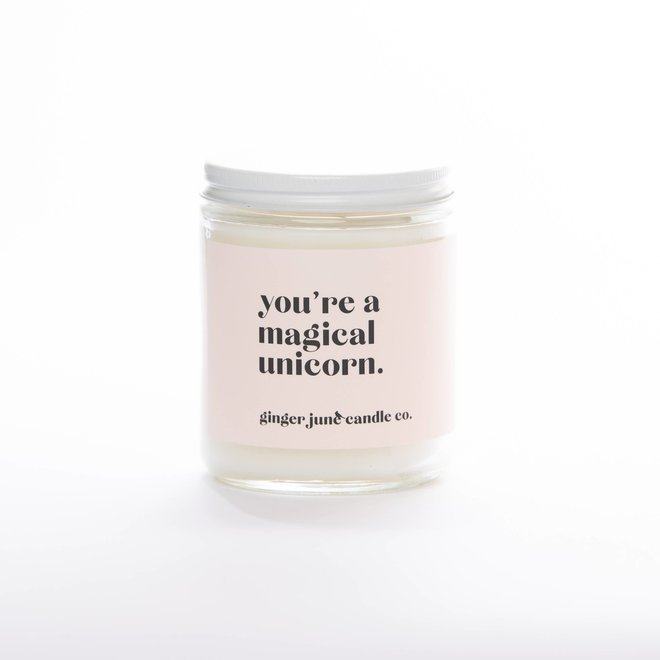 Your're a Magical Unicorn | Soy Candle