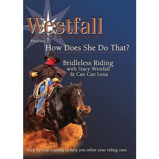 Stacy Westfall | Bridleless Riding DVD