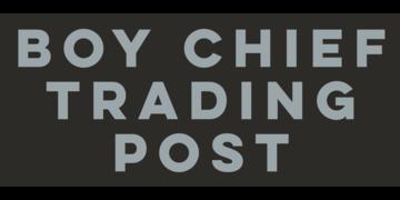 Boy Chief Trading Post