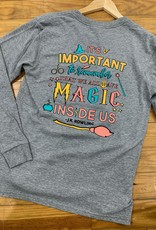 Magic Inside Us Long Sleeve Tee