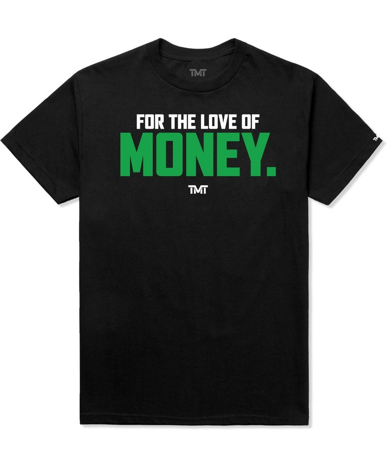 The Money Team TMT For The Love of Money T-Shirt