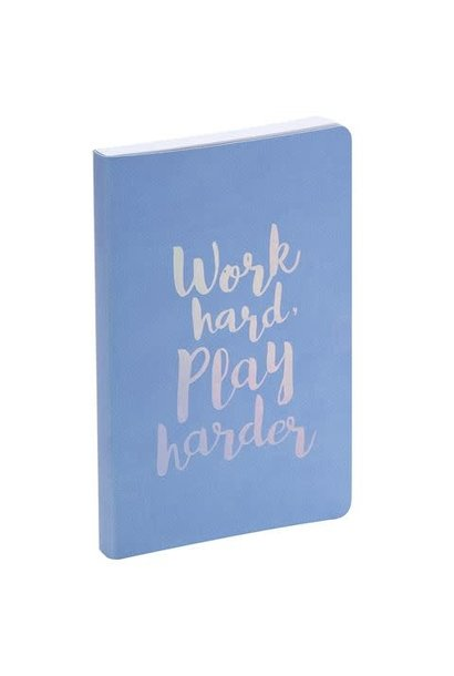 Journal Work Hard Play Harder