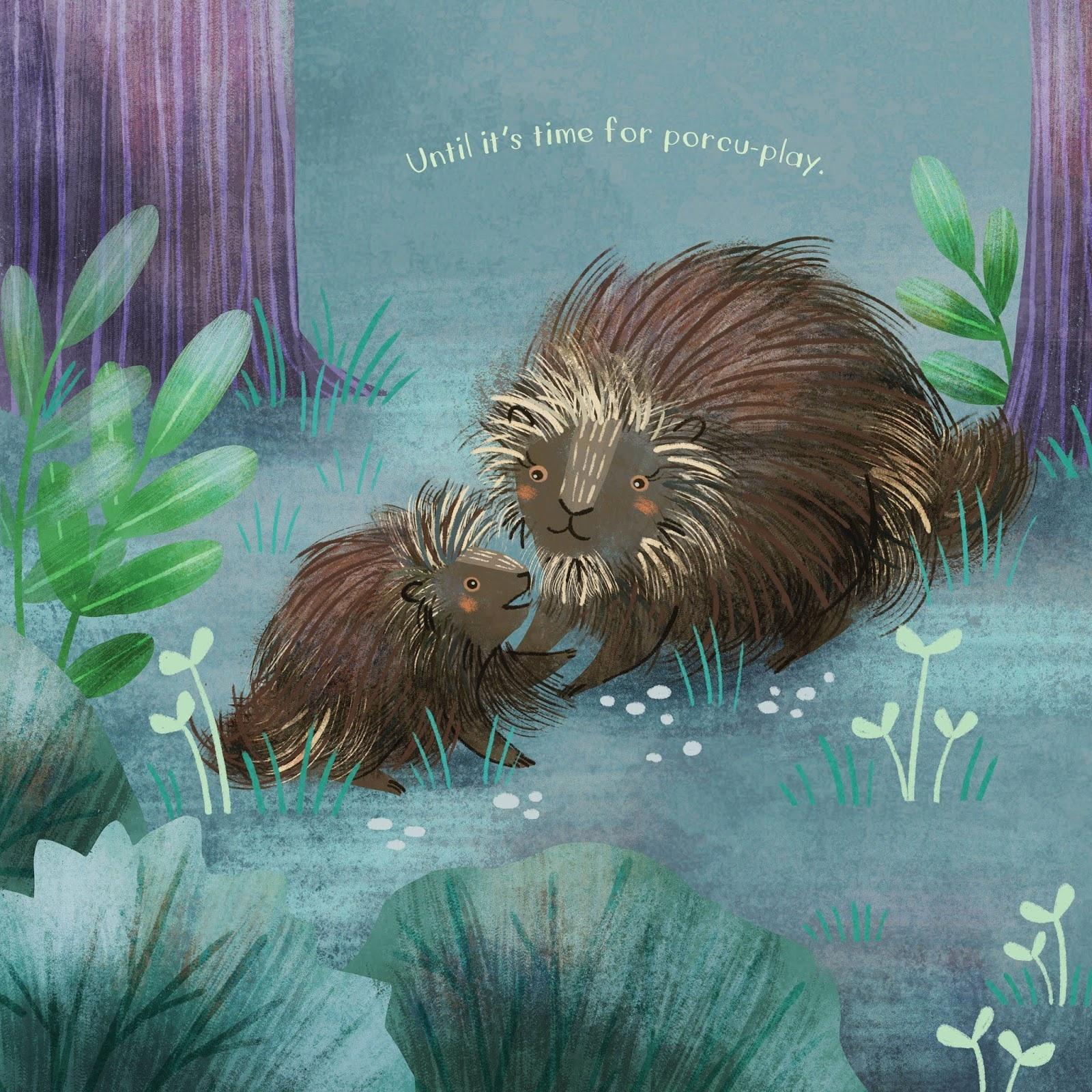 You Are Mine, Porcupine-2