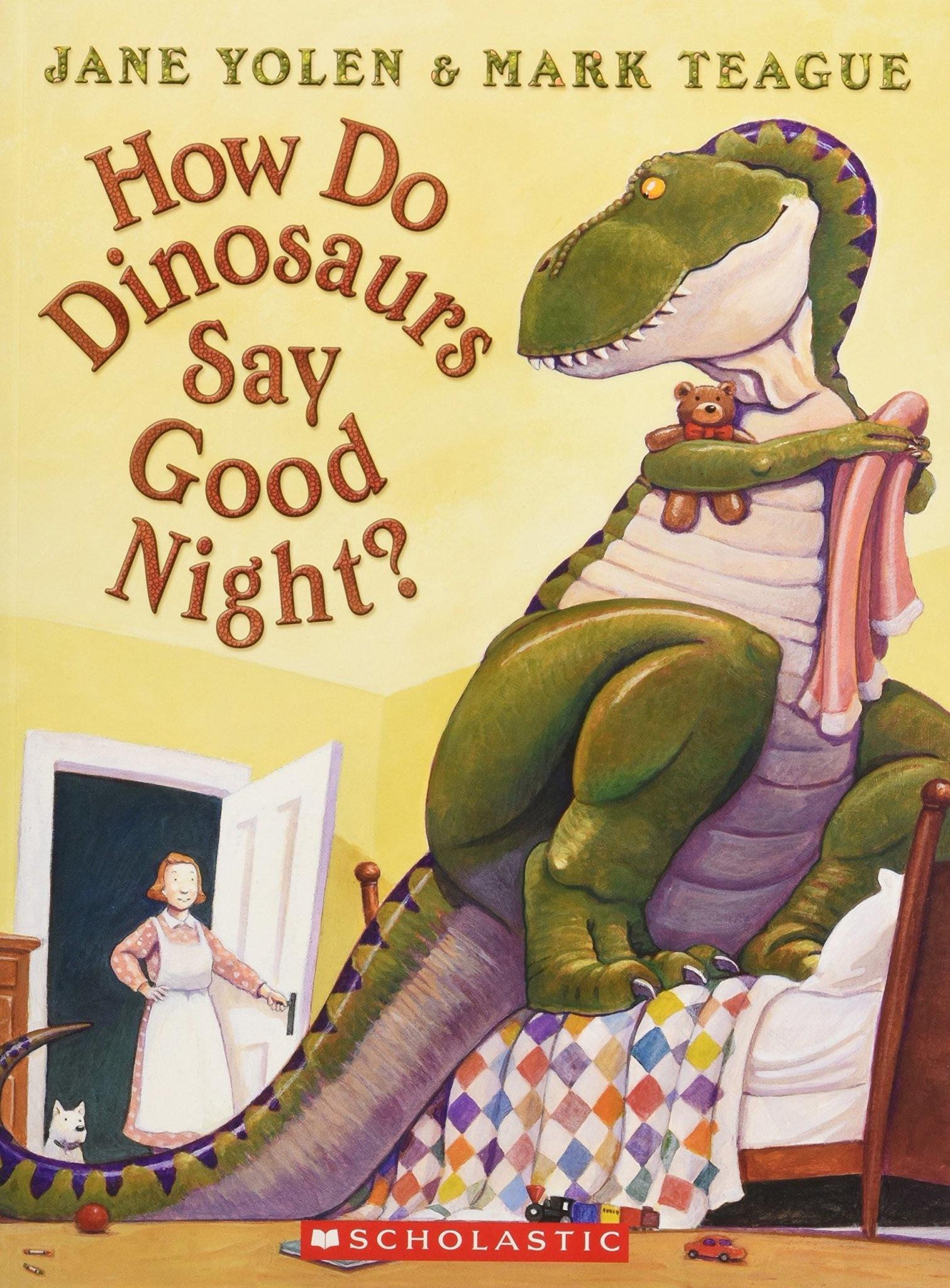 How Do Dinosaurs Say Good Night?-1
