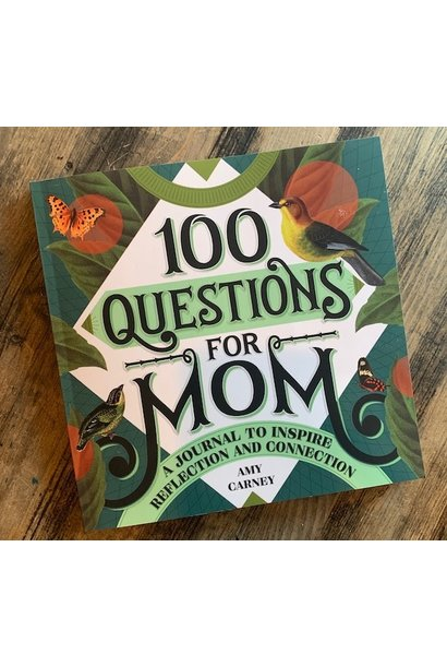 100 Questions for Mom