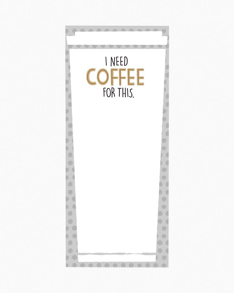 I Need COFFEE For This Magnetic Notepad-1
