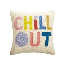 """Chill Out 14 X 14"""" Pillow-1"""