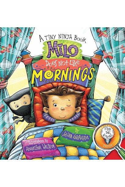 Milo Does Not Like Mornings