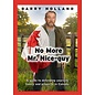No More Mr. Nice Guy: A Guide to Defending Yourself, Family, and Property in Canada