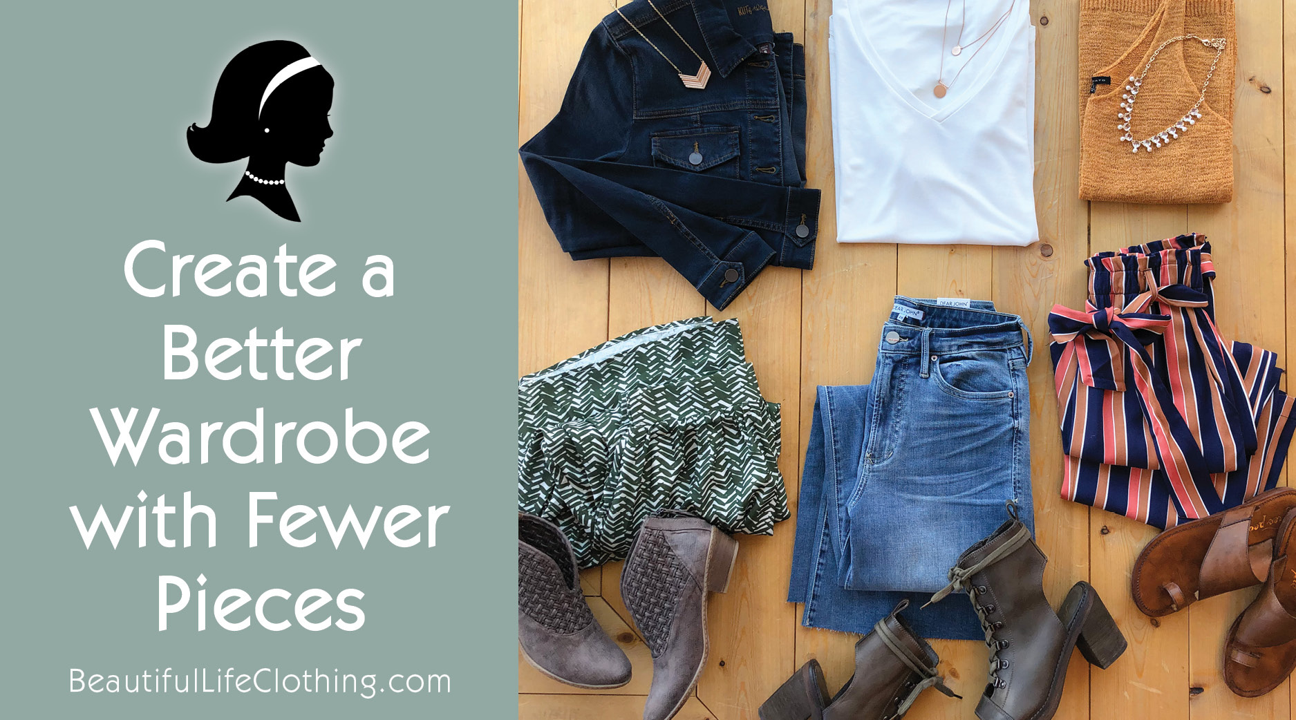Create a Better Wardrobe with Fewer Pieces