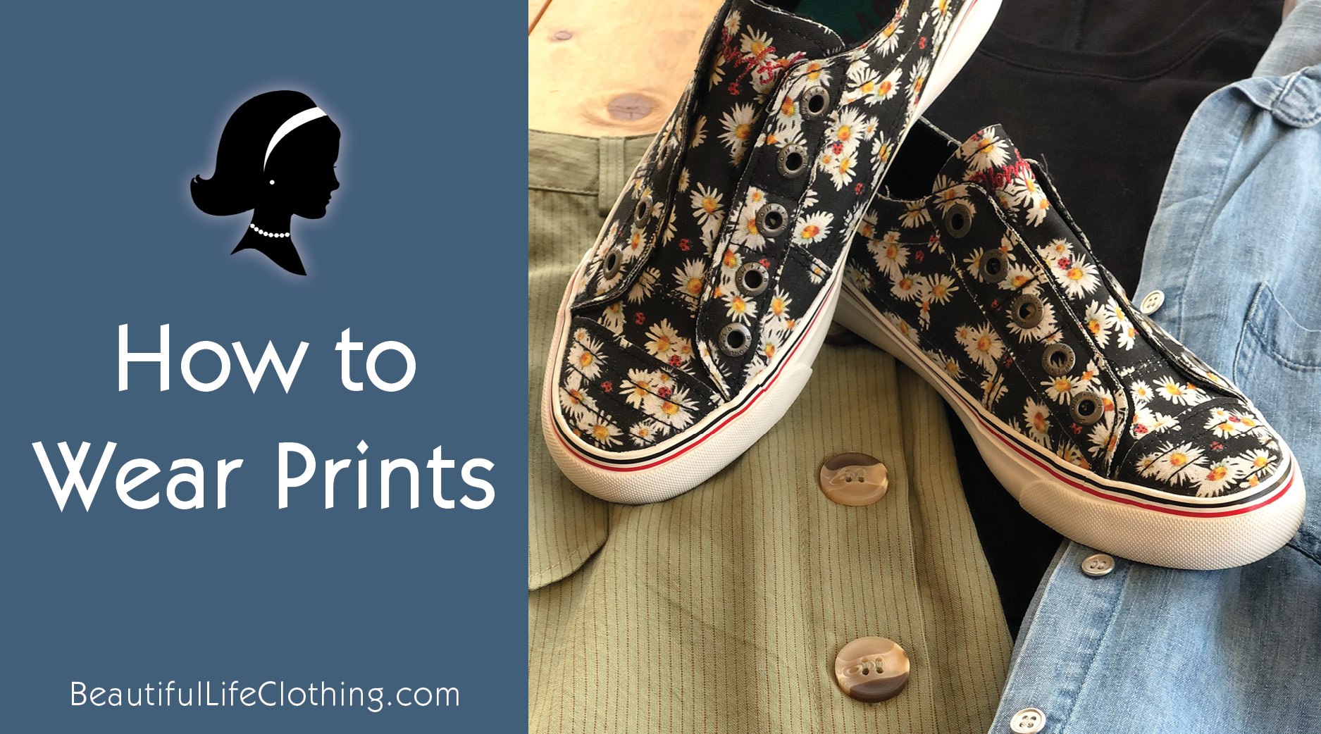 Style Tip #4 - How to Wear Prints