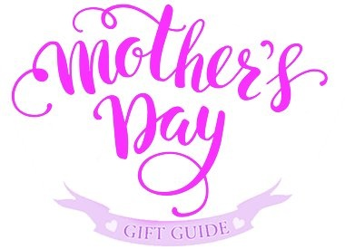 Mother's Day Gift Guide 2020 | Digs N Gifts