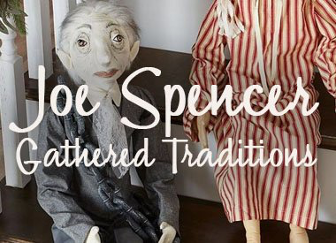 Gallerie II Joe Spencer Gathered Traditions Collection